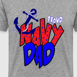 Proud Navy Dad T-Shirts - Men's Premium T-Shirt