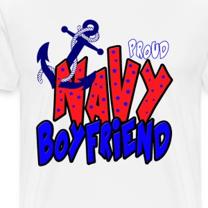 Proud Navy Boyfriend T-Shirts - Men's Premium T-Shirt