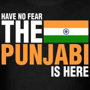 Have No Fear The Punjabi Is Here - Men's T-Shirt