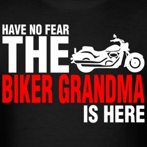 Have No Fear The Biker Grandma Is Here - Men's T-Shirt