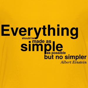 Albert Einstein make it simple - Kids' Premium T-Shirt