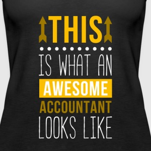 This is what Awesome Accountant Looks Like T-shirt Tanks - Women's Premium Tank Top