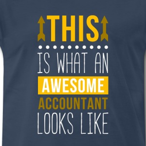 This is what Awesome Accountant Looks Like T-shirt T-Shirts - Men's Premium T-Shirt
