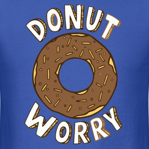 Don't worry joke t-shirt - Men's T-Shirt