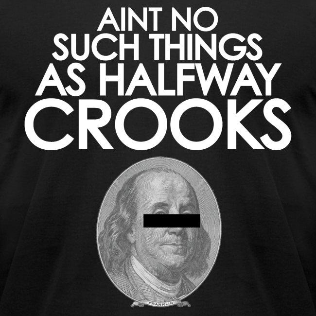 HALFWAY CROOKS
