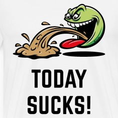 Today Sucks! (Emoticon Smiley Meme / PNG) T-Shirts