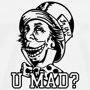 u mad hatter T-Shirts - Men's Premium T-Shirt