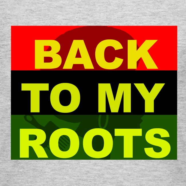 Back 2 My Roots