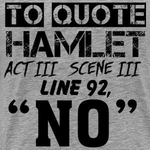 Hamlet quote - grey - Men's Premium T-Shirt