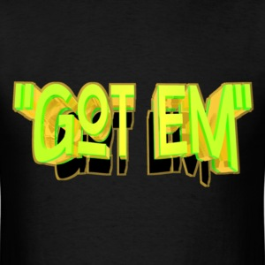 got em T-Shirts - Men's T-Shirt