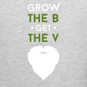 Grow the B Get the V Beard T-shirt Tank Tops - Men's Premium Tank