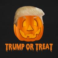 Design ~ Trump Or Treat Sweathirt