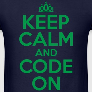 Keep Calm and Code On - Men's T-Shirt