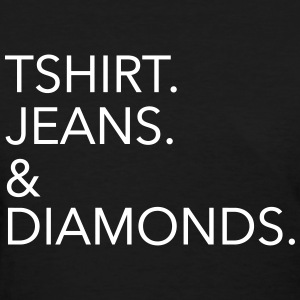 Tshirt Jeans & Diamonds Women's T-Shirts - Women's T-Shirt