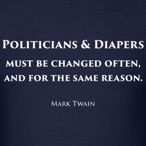 Politicians & Diapers - Men's T-Shirt