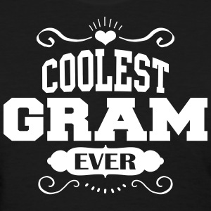 Coolest Gram Ever Women's T-Shirts - Women's T-Shirt
