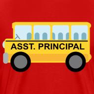 Design ~ Assistant Principal School T-shirt