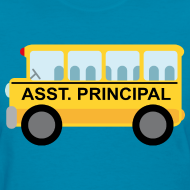 Design ~ Assistant Principal School Womens T-shirt
