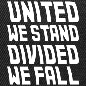 united we stand divided we fall Caps - Snap-back Baseball Cap