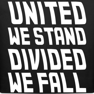 united we stand divided we fall Bags & backpacks - Eco-Friendly Cotton Tote