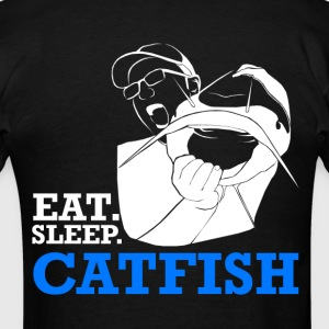 Eat Sleep Catfish T-Shirt - Men's T-Shirt