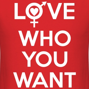 Love Who You Want LGBT Pride T-Shirts - Men's T-Shirt