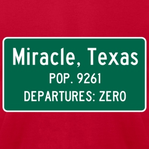 Miracle, Texas Traffic Sign - Men's T-Shirt by American Apparel