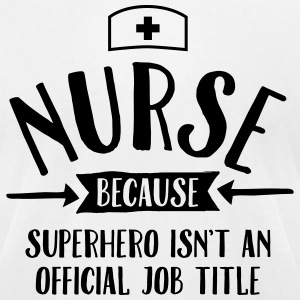Nurse - Superhero T-Shirts - Men's T-Shirt by American Apparel