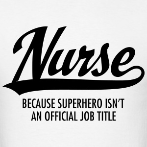 Nurse - Superhero T-Shirts - Men's T-Shirt