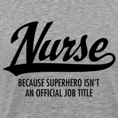 Nurse - Superhero T-Shirts
