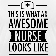 This Is What An Awesome Nurse Looks Like T-Shirts