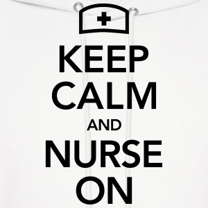 Keep Calm And Nurse On Hoodies - Men's Hoodie