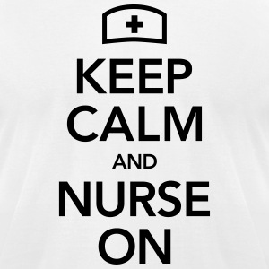 Keep Calm And Nurse On T-Shirts - Men's T-Shirt by American Apparel