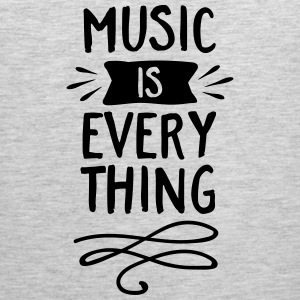 Music Is Everything Tank Tops - Men's Premium Tank
