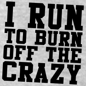 I RUN TO BURN OFF THE CRAZY Bottoms - Leggings by American Apparel