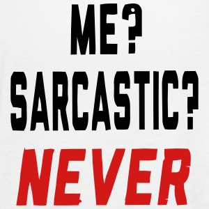 ME? SARCASTIC? NEVER! Tanks - Women's Flowy Tank Top by Bella