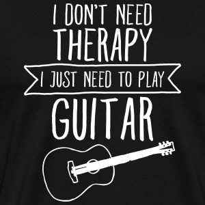 I Don't Need Therapy - I Just Need To Play... T-Shirts - Men's Premium T-Shirt