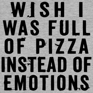 WISH I WAS FULL OF PIZZA INSTEAD OF EMOTIONS Tanks - Women's Flowy Muscle Tank by Bella