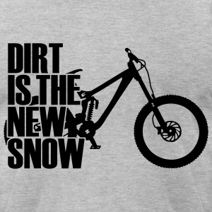 dirt is the new snow II T-Shirts - Men's T-Shirt by American Apparel