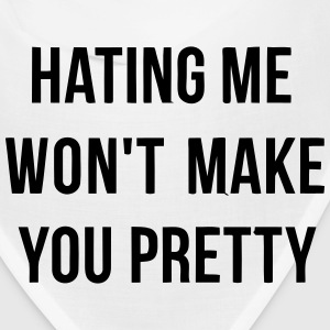 HATING ME WON'T MAKE YOU PRETTY! Caps - Bandana