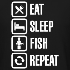 Eat -  sleep -fish - repeat Long Sleeve Shirts