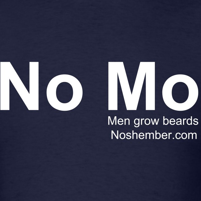 Please No 'Mo - Real Men Grow Beards