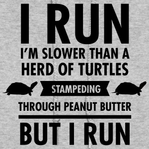 I'm Slower Than A Herd Of Turtles... Hoodies - Women's Hoodie