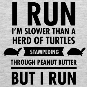 I'm Slower Than A Herd Of Turtles... Tank Tops - Men's Premium Tank