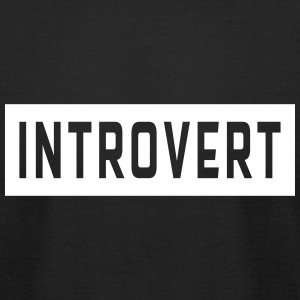 Introvert T-Shirts - Men's T-Shirt by American Apparel
