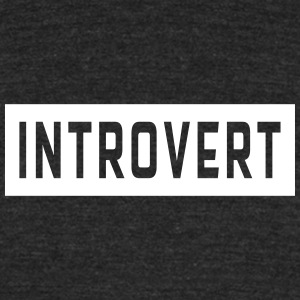 Introvert T-Shirts - Unisex Tri-Blend T-Shirt by American Apparel