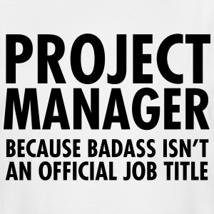 Project Manager - Badass T-Shirts - Men's Tall T-Shirt