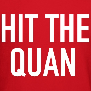 Hit the Quan Long Sleeve Shirts - Crewneck Sweatshirt