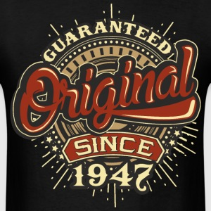Birthday guaranteed since 1947 T-Shirts - Men's T-Shirt