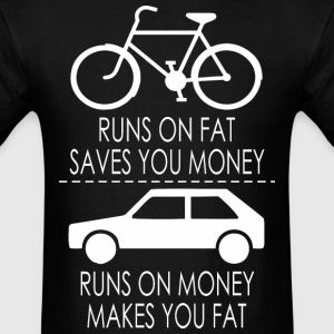 Runs On Fat Saves You Money Bicycle Car - Men's T-Shirt
